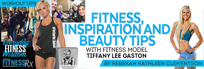 Fitness, Inspiration And Beauty Tips
