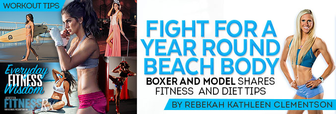 Fight for a Year-Round Beach Body