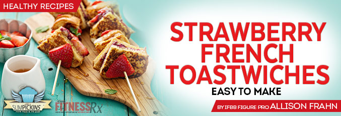 Strawberry French Toastwiches