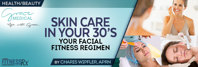 Skin Care In Your 30's