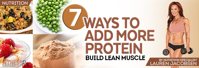 7 Ways To Add More Protein