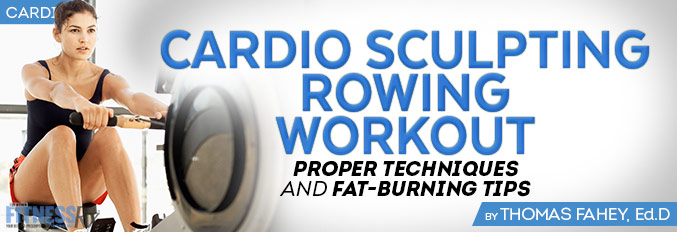 Cardio Sculpting Rowing Workout
