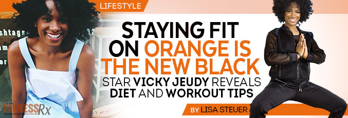 Staying Fit on Orange Is the New Black