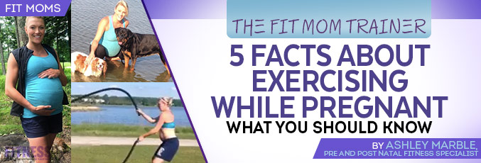 5 Facts About Exercising While Pregnant