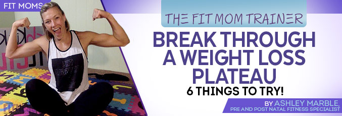 Break Through A Weight Loss Plateau