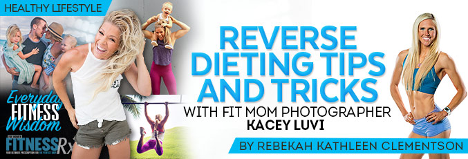 Reverse Dieting Tips and Tricks