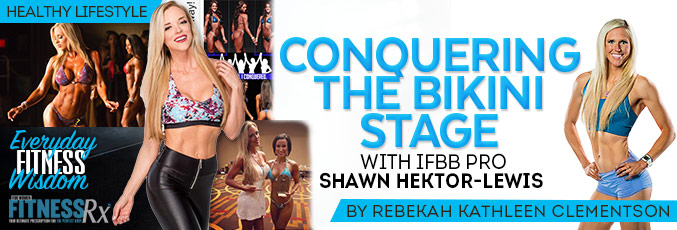Conquering the Bikini Stage