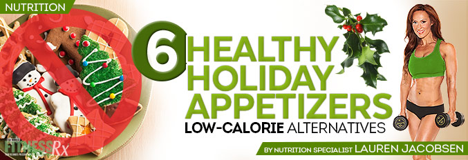 6 Healthy Holiday Appetizers