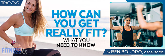 How Can You Get Really Fit?
