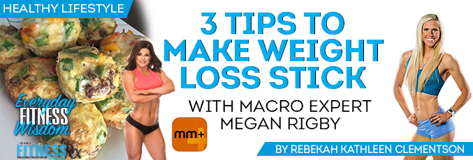 3 Tips to Make Weight Loss Stick