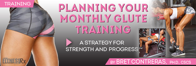 Planning Your Monthly Glute Training