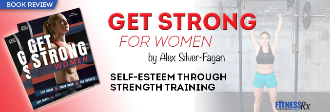 Get Strong for Women by Alex Silver-Fagan