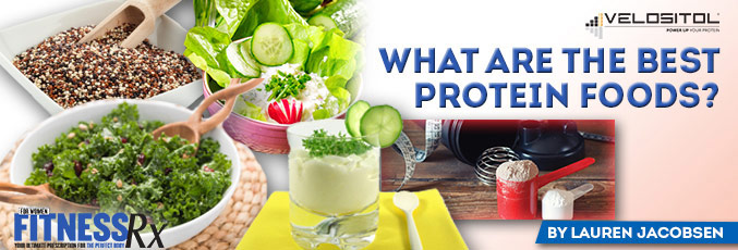 What Are the Best Protein Foods?